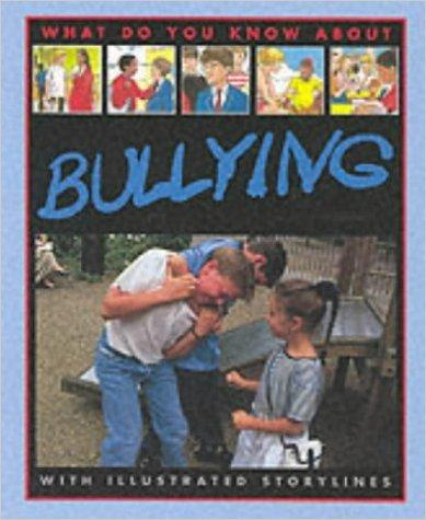 What Do You Know About: Bullying